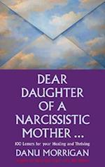 Dear Daughter of a Narcissistic Mother