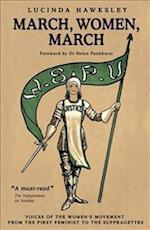 March, Women, March af Lucinda Dickens Hawksley