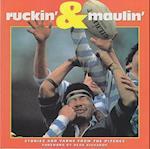Ruckin' & Maulin'