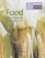 Food (Dilemmas in Modern Science S)
