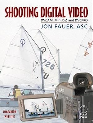 Shooting Digital Video