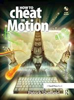 How to Cheat in Motion (How to Cheat in)