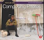 Focus On Composing Photos (Focus on)
