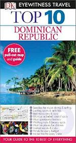 Dk Eyewitness Top 10 Travel Guide: Dominican Republic (DK Eyewitness Top 10 Travel Guide)