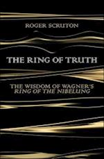 The Ring of Truth af Roger Scruton