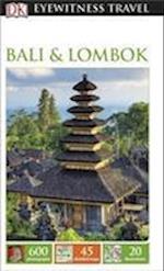 Bali and Lombok: Eyewitness Travel Guide af DK Publishing