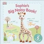 Sophie's Big Noisy Book! (Sophie La Girafe)