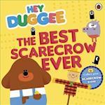 Hey Duggee: The Best Scarecrow Ever (Hey Duggee)