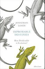Improbable Destinies af Jonathan Losos