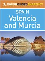 Rough Guides Snapshot Spain: Valencia and Murcia (Rough Guide to..)