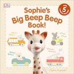 Sophie's Big Beep Beep Book! (Sophie La Girafe)