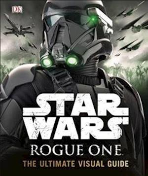 Bog, hardback Star Wars Rogue One The Ultimate Visual Guide af DK