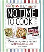 No Time To Cook Book af Laura Herring