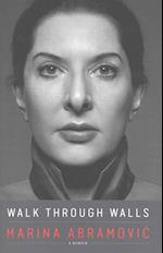 Walk Through Walls af Marina Abramovic