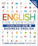 English for Everyone Business English Level 1 Course Book (English for Everyone)