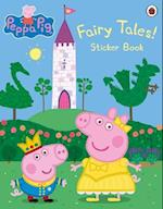 Peppa Pig: Fairy Tales! Sticker Book
