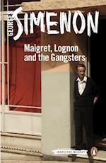 Maigret, Lognon and the Gangsters (Inspector Maigret, nr. 39)