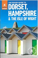 The Rough Guide to Dorset, Hampshire & the Isle of Wight (Rough Guide to..)