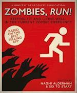 Zombies, Run! af Naomi Alderman