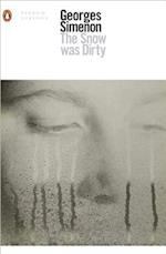The Snow Was Dirty (Penguin Modern Classics)