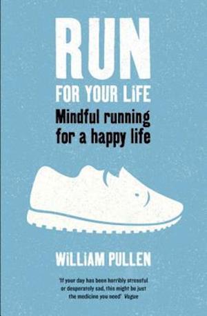 Bog, paperback Run for Your Life af William Pullen