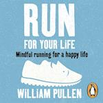 Run for Your Life af William Pullen