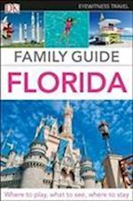 Eyewitness Travel Family Guide Florida (Eyewitness Travel Family Guide)