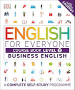 English for Everyone Business English Level 2 Course Book (English for Everyone)