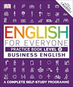 English for Everyone Business English Level 2 Practice Book (English for Everyone)