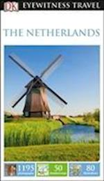 The Netherlands: Eyewitness Travel Guide