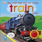 My Best-Ever Pop-Up Noisy Train Book
