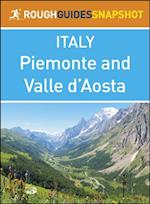 Rough Guide Snapshot Italy: Piemonte and Valle d Aosta