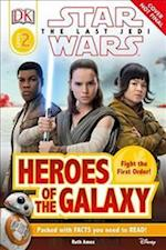 Star Wars The Last Jedi (TM) Heroes of the Galaxy (DK Readers. Level 2)