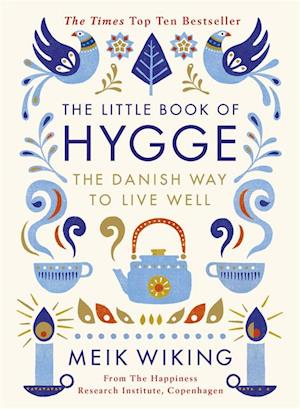 Little Book of Hygge af Meik Wiking