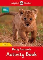 BBC Earth: Baby Animals Activity Book - Ladybird Readers Level 1