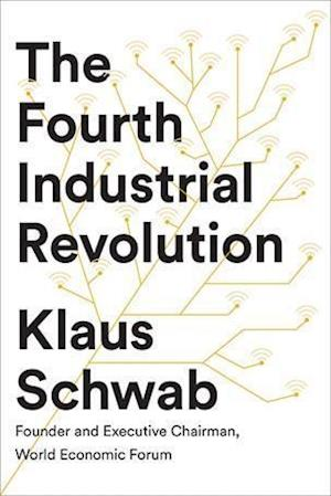 Bog, paperback The Fourth Industrial Revolution af Klaus Schwab