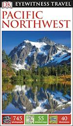DK Eyewitness Travel Guide Pacific Northwest (DK Eyewitness Travel Guide)