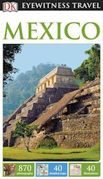 DK Eyewitness Travel Guide Mexico (DK Eyewitness Travel Guide)