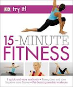 15 Minute Fitness (Try it)