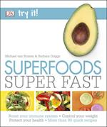 Superfoods Super Fast (Try it)