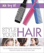 Style Your Hair (Try it)