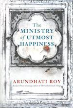 The Ministry of Utmost Happiness af Arundhati Roy