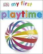 My First Playtime (My First Board Book)