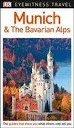 DK Eyewitness Travel Guide Munich and the Bavarian Alps af DK Travel