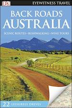Back Roads Australia (DK Eyewitness Travel Back Roads)
