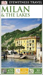 DK Eyewitness Travel Guide Milan & the Lakes (DK Eyewitness Travel Guide)