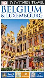 DK Eyewitness Travel Guide Belgium & Luxembourg (DK Eyewitness Travel Guide)