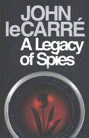 A Legacy of Spies af John Le Carre