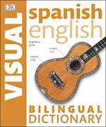 Spanish English Bilingual Visual Dictionary (DK Bilingual Dictionaries)