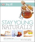Stay Young Naturally (Try it)